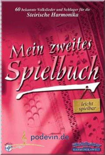 Musikverlag Mein zweites Spielbuch - 60 bekannte Volkslieder und Schlager - Steirische Harmonika Noten [Musiknoten]