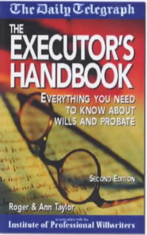 the-executors-handbook-everything-you-need-to-know-about-wills-and-probate-daily-telegraph-guides