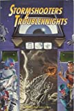 img - for Stormshooters and Troubleknights (Torg, the Possibility Wars) by Paul Arden Lidberg (1-Dec-1993) Paperback book / textbook / text book