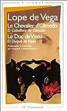 """echange, troc Félix Lope de Vega Carpio - Le Chevalier d'Olmedo, suivi de """"Le Duc de Viseu"""""""