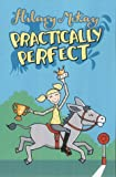 Practically Perfect (Story Books) (0340655747) by McKay, Hilary