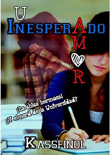 Un Inesperado Amor (Spanish Edition), by Kassfinol