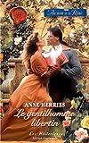 echange, troc Anne Herries - Le gentilhomme libertin