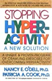 Stopping Hyperactivity: A New Solution