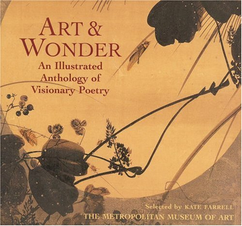 Art & Wonder: An Illustrated Anthology of Visionary Poetry