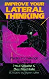 Improve Your Lateral Thinking: Puzzles To Challenge Your Mind (0806913746) by Sloane, Paul