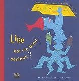 echange, troc Colette Lebon, Collectif - Lire est-ce bien sérieux ?