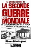echange, troc Pierre Montagnon - La grande histoire de la Seconde Guerre mondiale