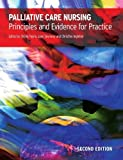 img - for Palliative Care Nursing: principles and evidence for practice 2nd Edition by Payne, Sheila, Seymour, Jane, Ingleton, Christine (2008) Paperback book / textbook / text book