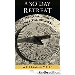 A 30 day retreat a personal guide to spiritual renewal for Personal retreat guide