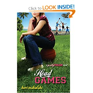 Head Games: A PrettyTOUGH Novel Keri Mikulski