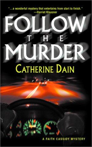 Follow The Murder (Worldwide Library Mysteries), CATHERINE DAIN