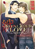 STEAL YOUR LOVE-絆-