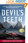 The Devil's Teeth: A True Story of Ob...