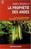 La prophtie des Andes