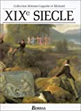 img - for Collection Litteraire Lagarde et Michard: XIXe Siecle book / textbook / text book