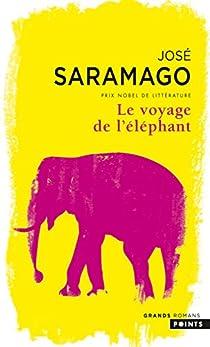Le voyage de l'éléphant par Saramago