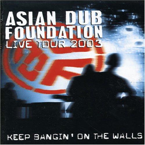 Bangin on the Walls: Live