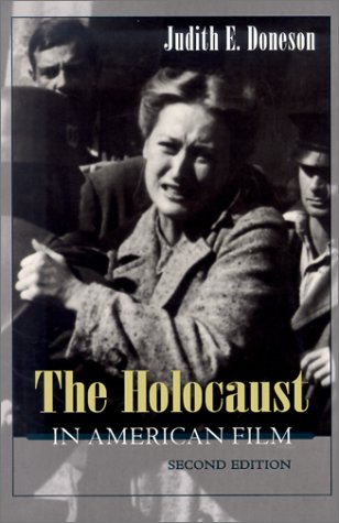 The Holocaust in American Film Second Edition (Judaic Traditions in Literature, Music, and Art) [Doneson, Judith] (Tapa Blanda)