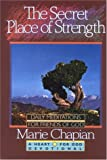 The Secret Place of Strength (Heart for God Devotional Series, No. 5) (1556612192) by Chapian, Marie