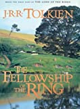 The Fellowship of the Ring (The Lord of the Rings, Part 1) (0786251786) by J.R.R. Tolkien