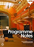 Programme Notes: Case studies for Locating Experimental Theatre (revised and expanded second edition)