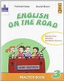 English on the road. Practice book. Per la Scuola elementare: 3