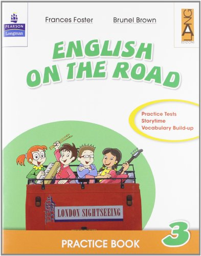 English on the road. Practice book. Per la Scuola elementare: 3