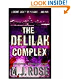 The Delilah Complex (MIRA)