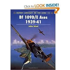 BF 109D/E Aces 1939-1941 (Osprey Aircraft of the Aces No 11)