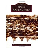 img - for [ [ [ West Sacramento[ WEST SACRAMENTO ] By West Sacramento Historical Society ( Author )Nov-01-2004 Paperback book / textbook / text book