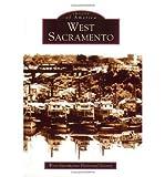 img - for [ [ [ West Sacramento[ WEST SACRAMENTO ] By West Sacramento Historical Society ( Author )Nov-01-2004 Paperback book / textbook / text book