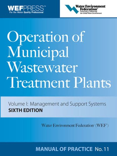 Operation of Municipal Wastewater Treatment Plants Manual of Practice 11