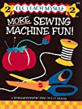 More Sewing Machine Fun (I'll Teach Myself)