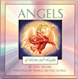 Angels of Love and Light: The Great Archangels & Their Divine Complements, the Archeiai