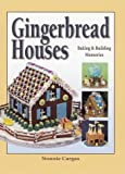 Gingerbread Houses: Baking and Building Memories
