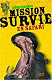 Mission Survie en safari