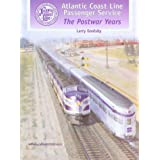 Atlantic Coast Line Passenger Service: The Postwar Years