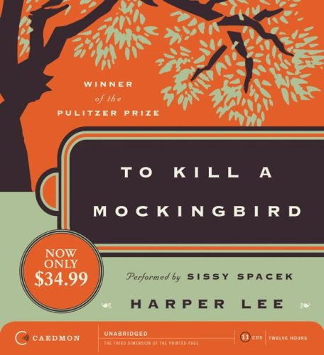 To Kill A Mockingbird (Unabridged) - Harper Lee