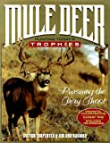 img - for Mule Deer: Hunting Today's Trophies book / textbook / text book