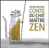 echange, troc Henri Brunel - Conte du chat maître zen