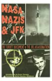 img - for NASA, Nazis & JFK book / textbook / text book