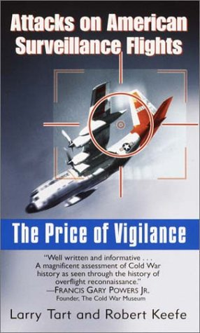 The Price of Vigilance: Attacks on American Surveillance Flights
