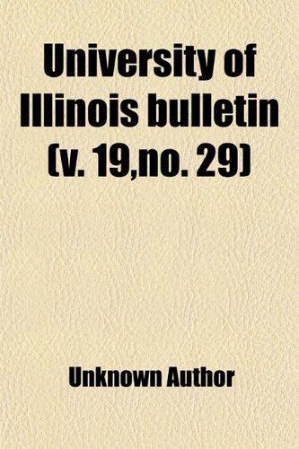 University of Illinois Bulletin (Volume 19,no. 29)