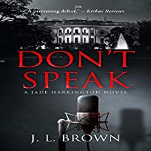 Don't Speak: A Jade Harrington Novel Audiobook by J. L. Brown Narrated by Lisa Cordileone