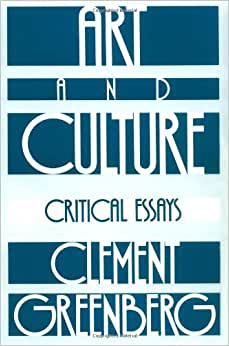 The collected essays and criticism greenberg