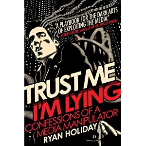 Book Review: Ryan Holiday's Tell-All on Manipulating the Media
