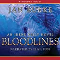 Bloodlines: An Irene Kelly Novel (       UNABRIDGED) by Jan Burke Narrated by Eliza Foss