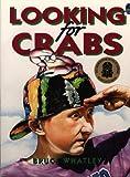 Looking for Crabs (Australian Childrens Classics)
