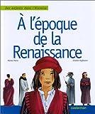 echange, troc Michel Pierre - A l'époque de la Renaissance